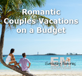 Couple vacations on a budget elegant romantic vacations for Best couples vacations on a budget